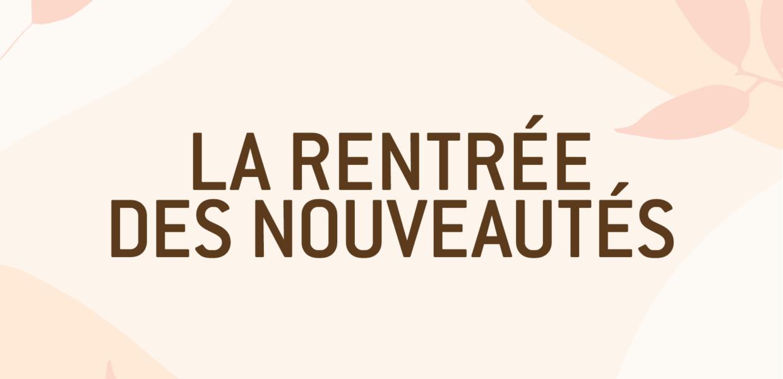 Rentrée_nouveautés_site